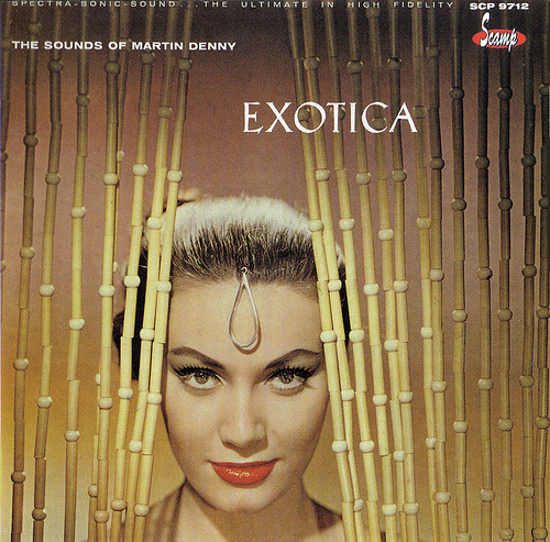 Martin Denny Exotica